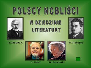 Polscy Nobliści W Dziedzinie Literatury Szkolna Nuda Czy